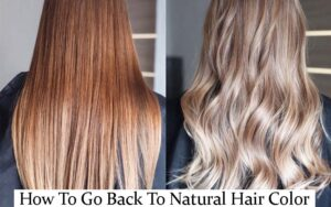 HOW-TO-GO-BACK-TO-NATURAL-HAIR-COLOR-WITHOUT-DAMAGE